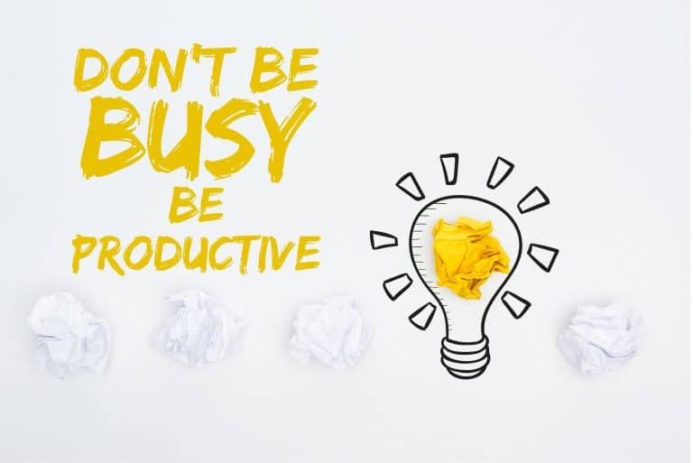 Dont Be Busy - Be Productive